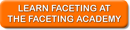 The Faceting Academy - where you can learn faceting